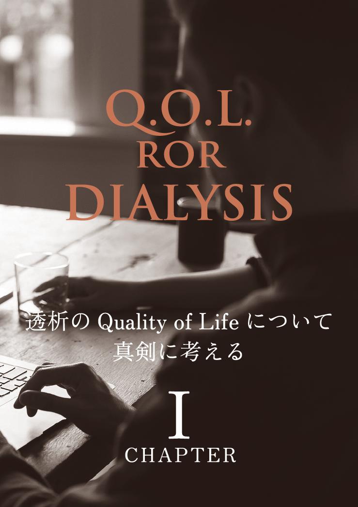 Q.O.L. ROR DIARYSIS